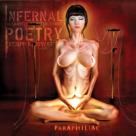 INFERNAL POETRY – Paraphiliac