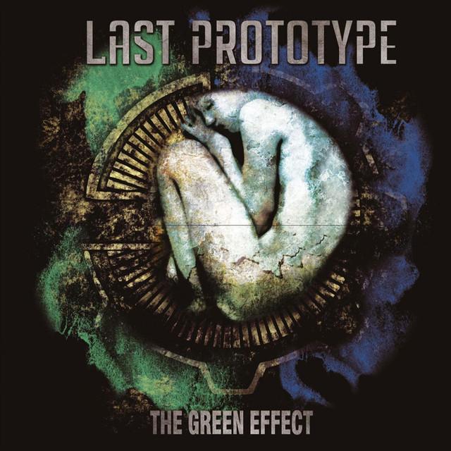 "LAST PROTOTYPE : ""The Green Effect"""