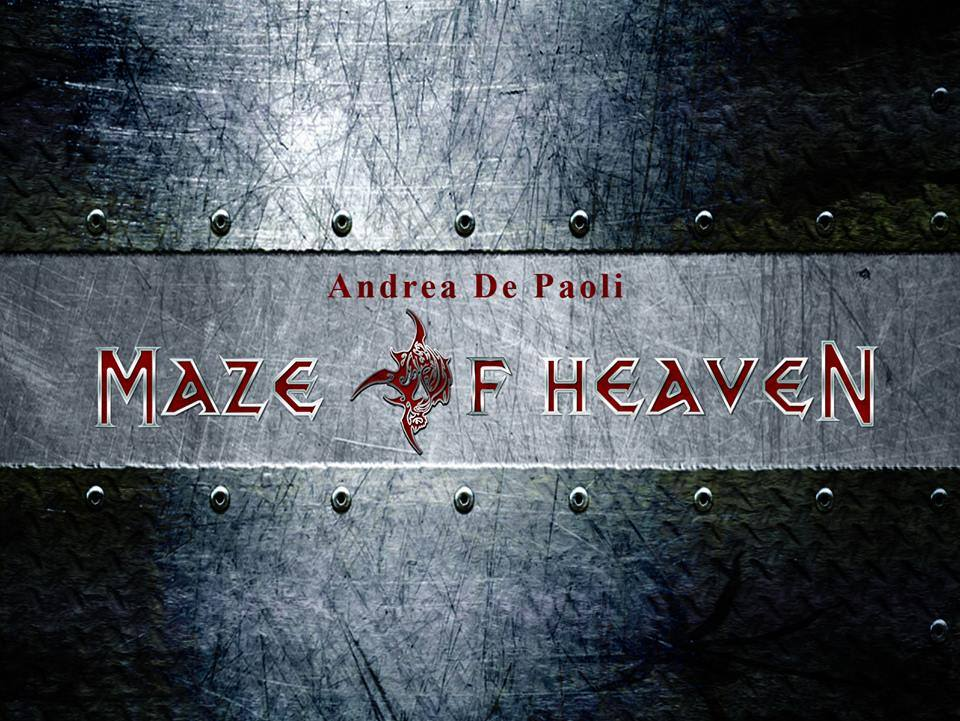 Intervista Andrea De Paoli's MAZE OF HEAVEN
