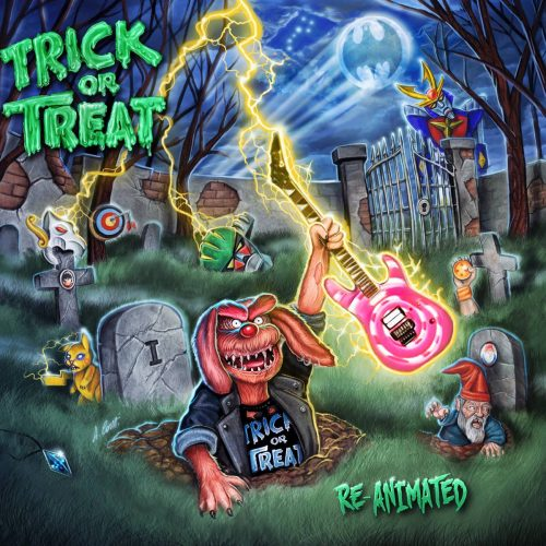 "TRICK OR TREAT : ""RE-Animated"" (2018)"