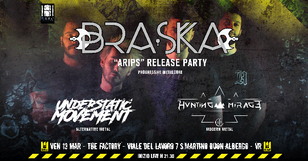 Release al The Factory per i Braska