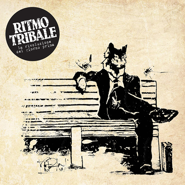 """""""La Rivoluzione del giorno prima"""", il nuovo album dei Ritmo Tribale"""