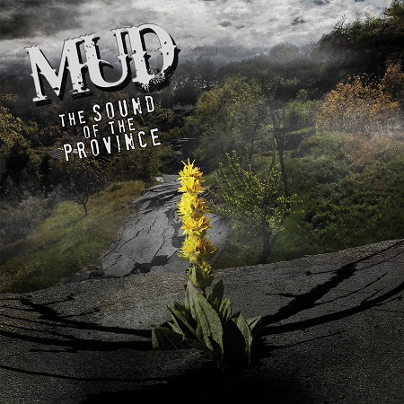 MUD – The Sound Of The Province