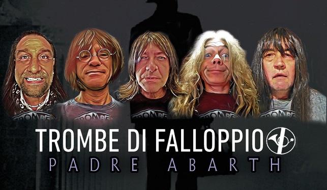 Trombe di Falloppio: tornano con 'Padre Abarth', ecco un trailer