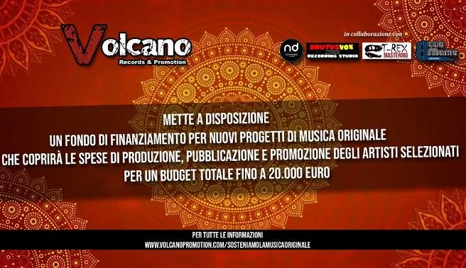 VOLCANO RECORDS ha stanziato finanziamenti per progetti di musica originale