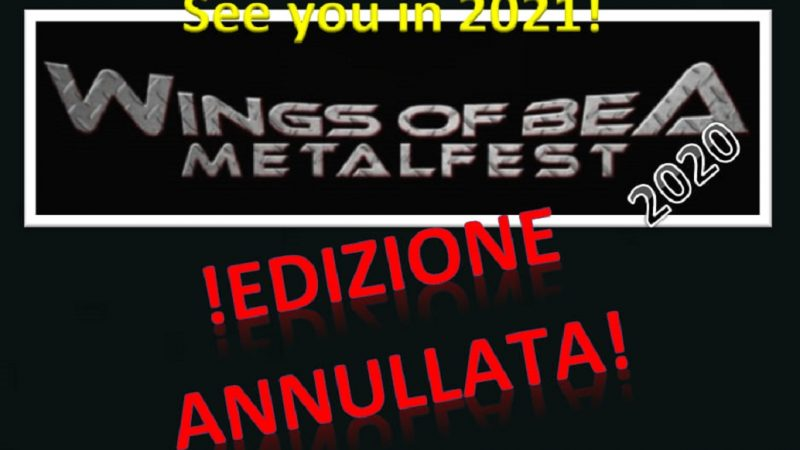 WINGS OF BEA METALFEST: annullata l'edizione 2020