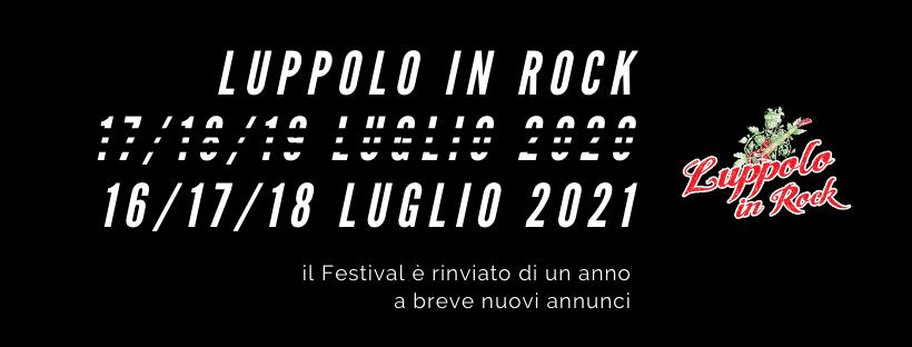 LUPPOLO IN ROCK 2020: edizione rinviata al 2021
