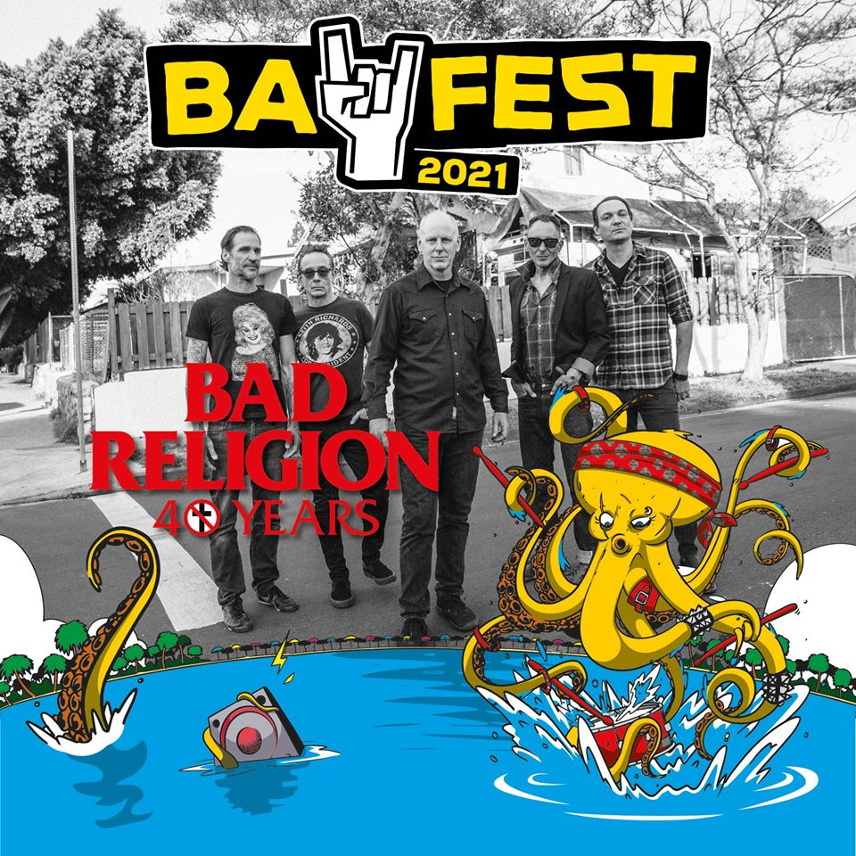 BAY FEST 2021: riconfermati i BAD RELIGION nel bill