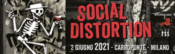 SOCIAL DISTORTION: la data milanese rinviata al 2021
