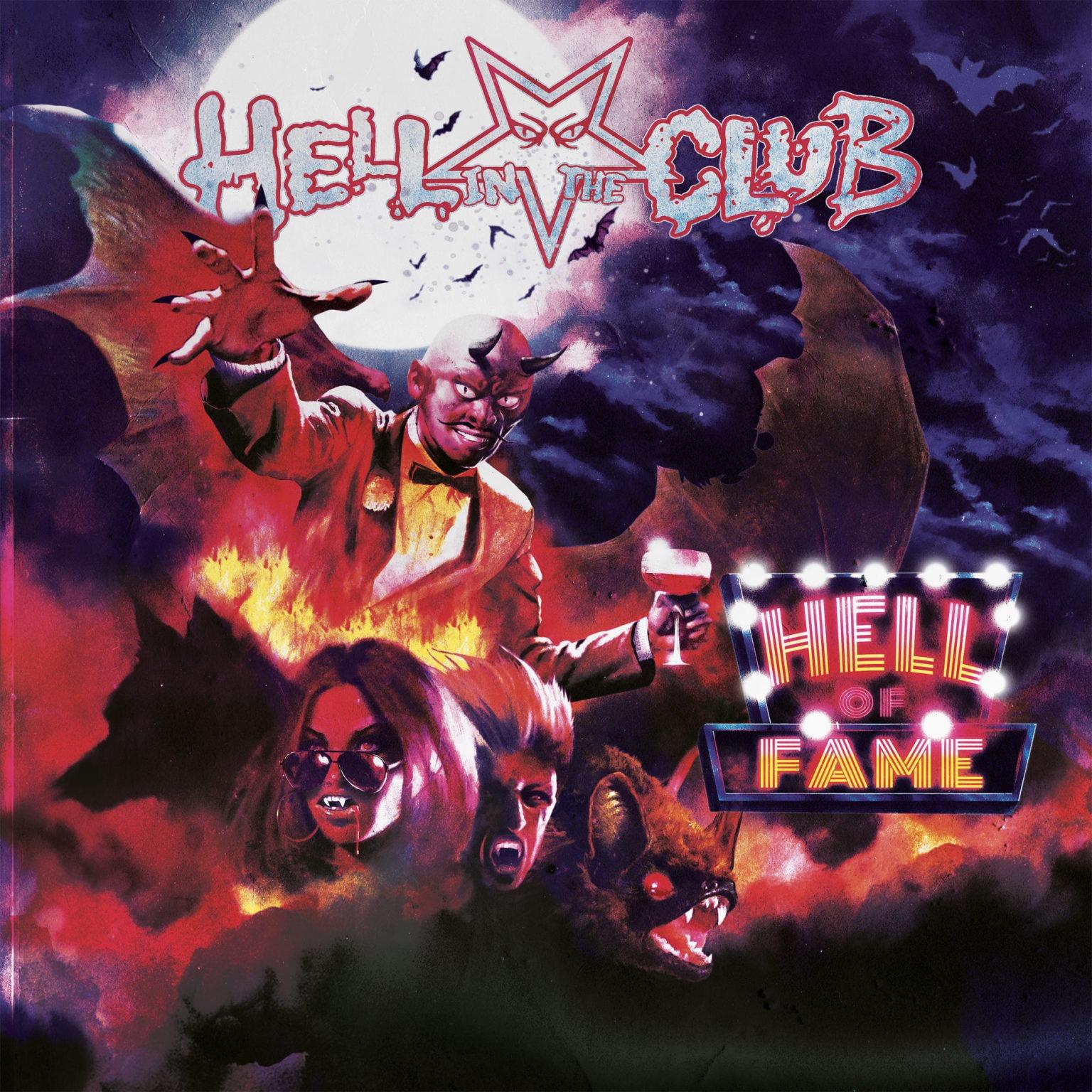 """HELL IN THE CLUB: presentano la copertina del nuovo """"Hell Of Fame"""""""
