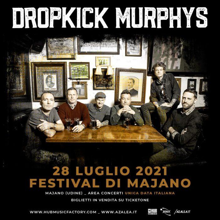 DROPKICK MURPHYS: la data al Festival di Majano salta al 2021