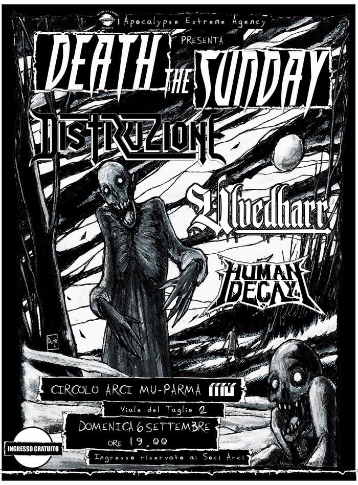 DEATH THE SUNDAY FEST: DISTRUZIONE, ULVEDHARR e HUMAN DECAY domenica 6 settembre a Parma