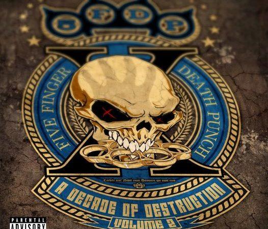 """FIVE FINGER DEATH PUNCH: dettagli e preordini di """"A Decade Of Destruction – Volume 2"""" con brani inediti"""