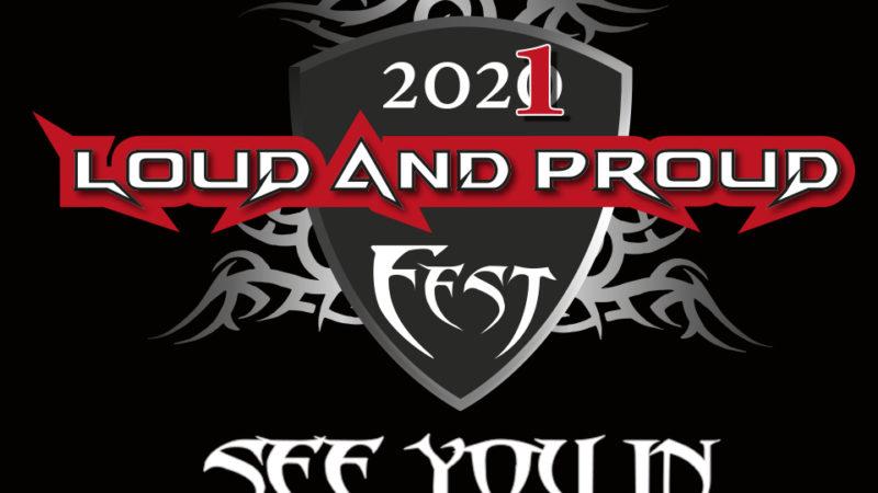 LOUD AND PROUD FEST: l'edizione 2020 rinviata al 2021