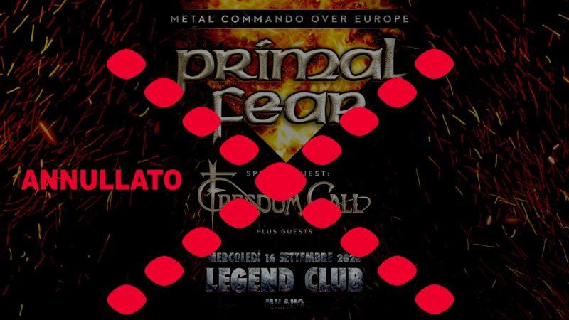 PRIMEL FEAR, FREEDOM CALL: la data al Legend Club è cancellata
