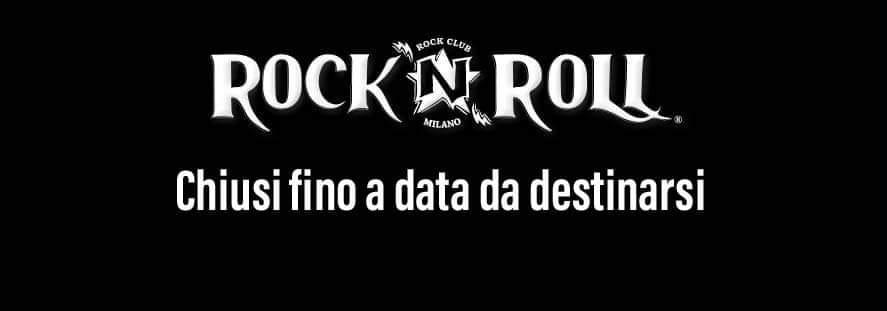 Rock'n'roll: resterà chiuso fino a data da destinarsi