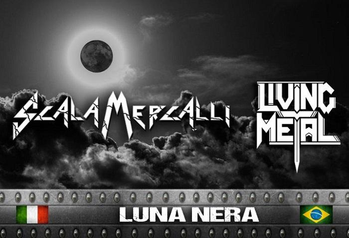 SCALA MERCALLI e LIVING METAL: il video di 'Luna Nera'