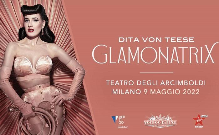 DITA VON TEESE: la data italiana slitta a Maggio 2022