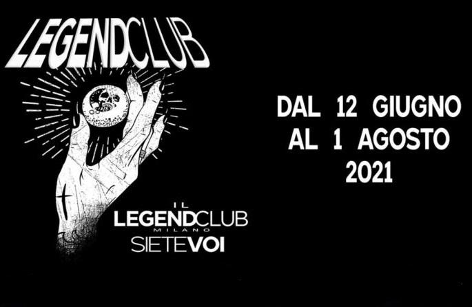 Riparte il LEGEND CLUB di Milano con #IlLegendSieteVoi Festival, ecco il programma!
