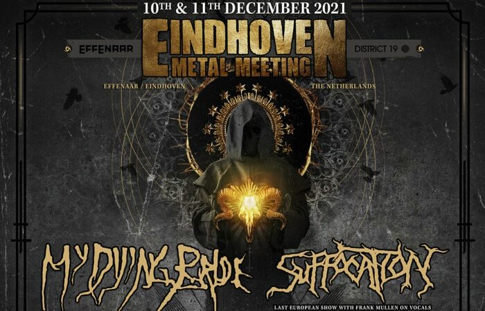 Eindhoven Metal Meeting 2021: il bill completo con SUFFOCATION, BENEDICTION, MY DYING BRIDE e altri