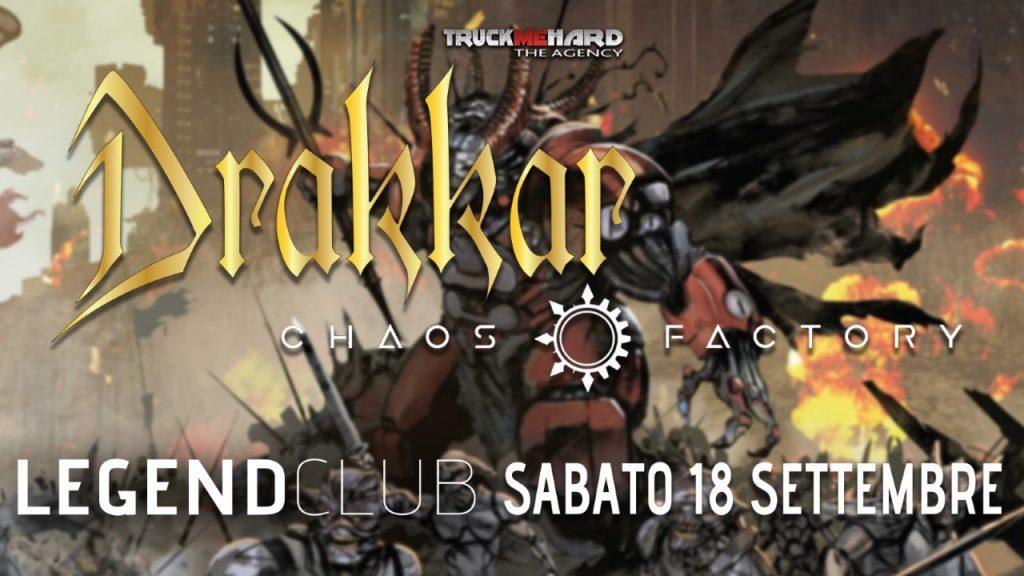 DRAKKAR: a settembre al Legend Club il release party di 'Chaos Lord'