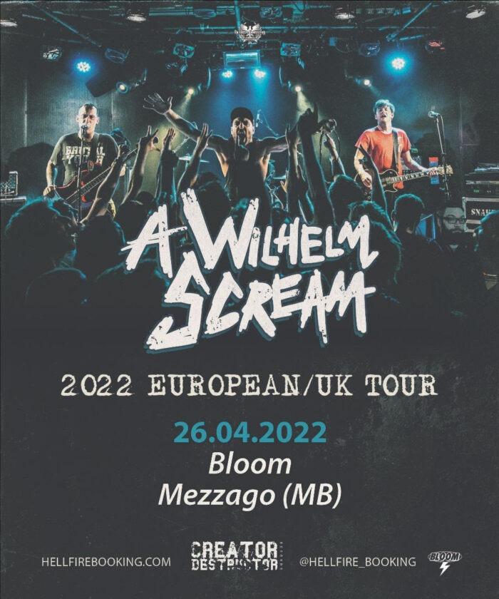 A WILHELM SCREAM: una data in Italia ad aprile 2022 unica data al Bloom di Mezzago (MB)